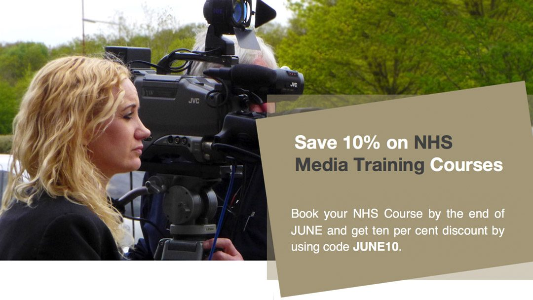 Save 10% on NHS Media Training Courses